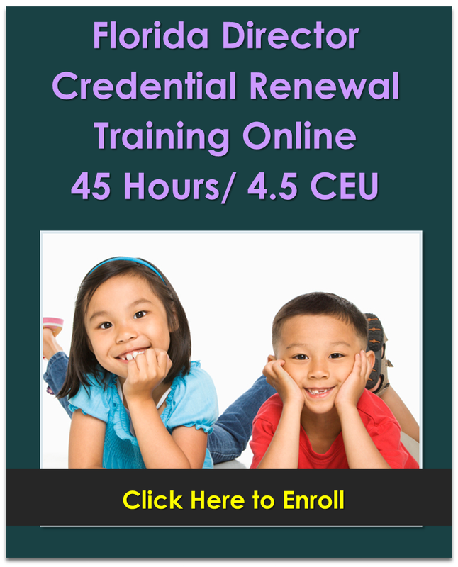 FL Director Credential Renewal 45 Hours 4.5 CEU